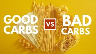 Good Carbs, Bad Carbs - This Is How You Make the Right Choices