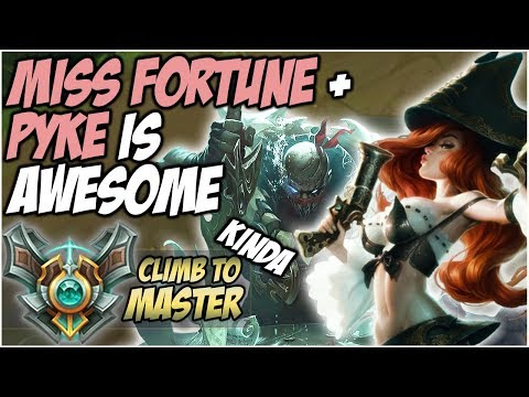 MISS FORTUNE AND PYKE IS AWESOME! - Climb to Master... Kinda   League of Legends thumbnail
