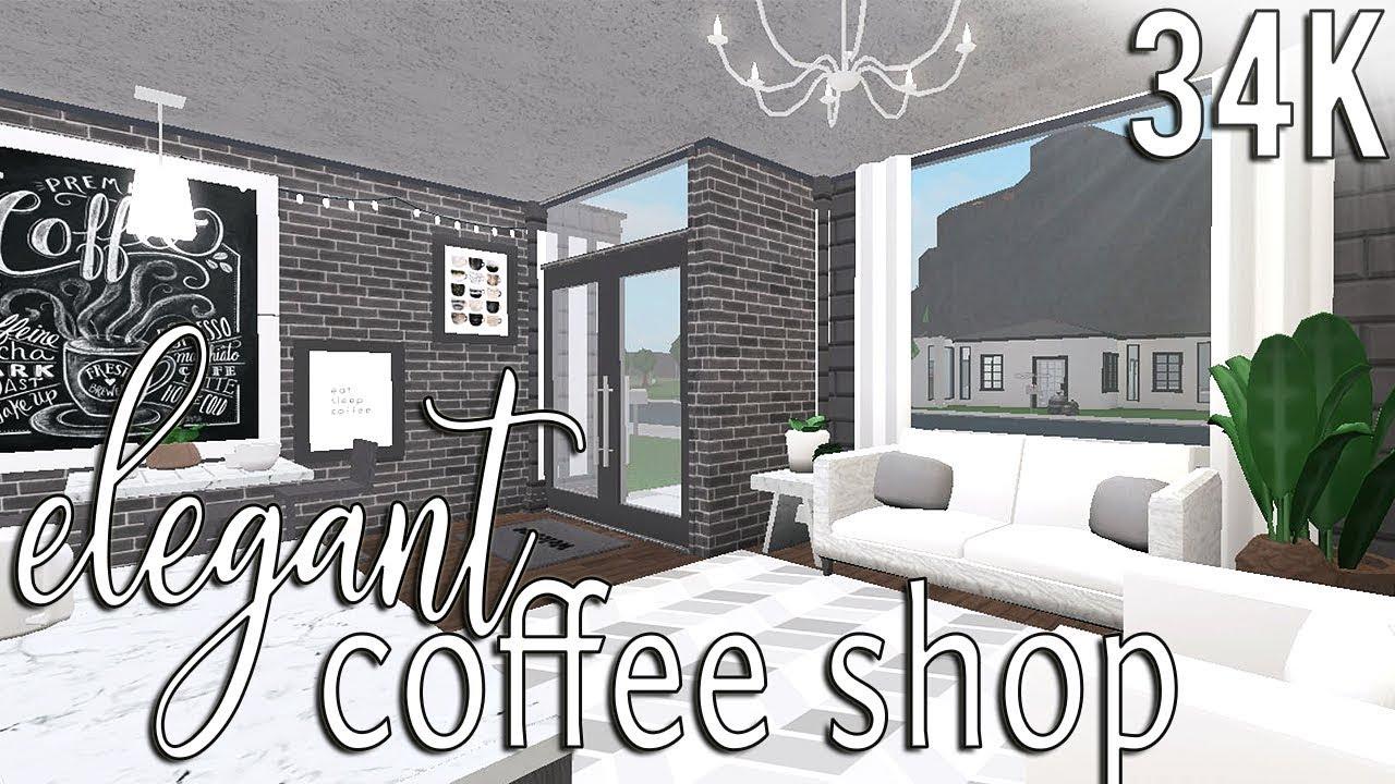 Roblox Welcome To Bloxburg Elegant Coffee Shop 34k Youtube