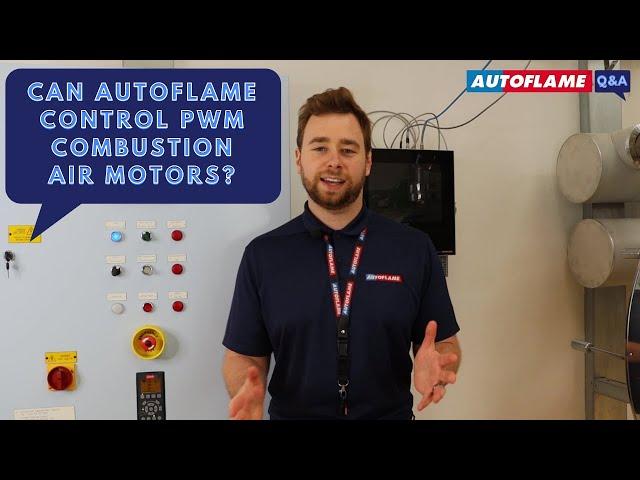 Q&A | Can Autoflame control PWM combustion air motors?