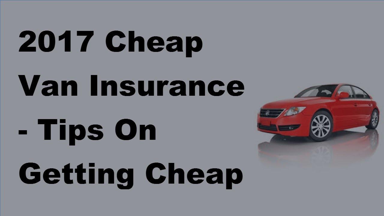 2017 Cheap Van Insurance