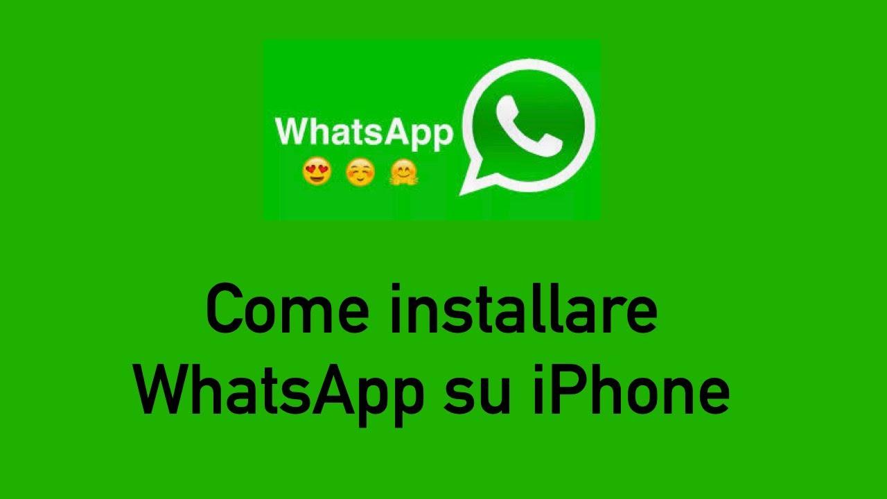 Come Installare Whatsapp Su Iphone Youtube