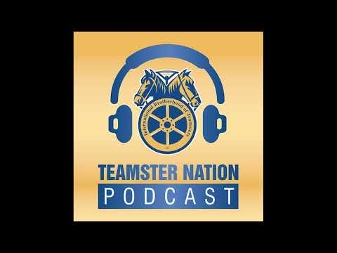 Teamster Nation Podcast - Randy Korgan
