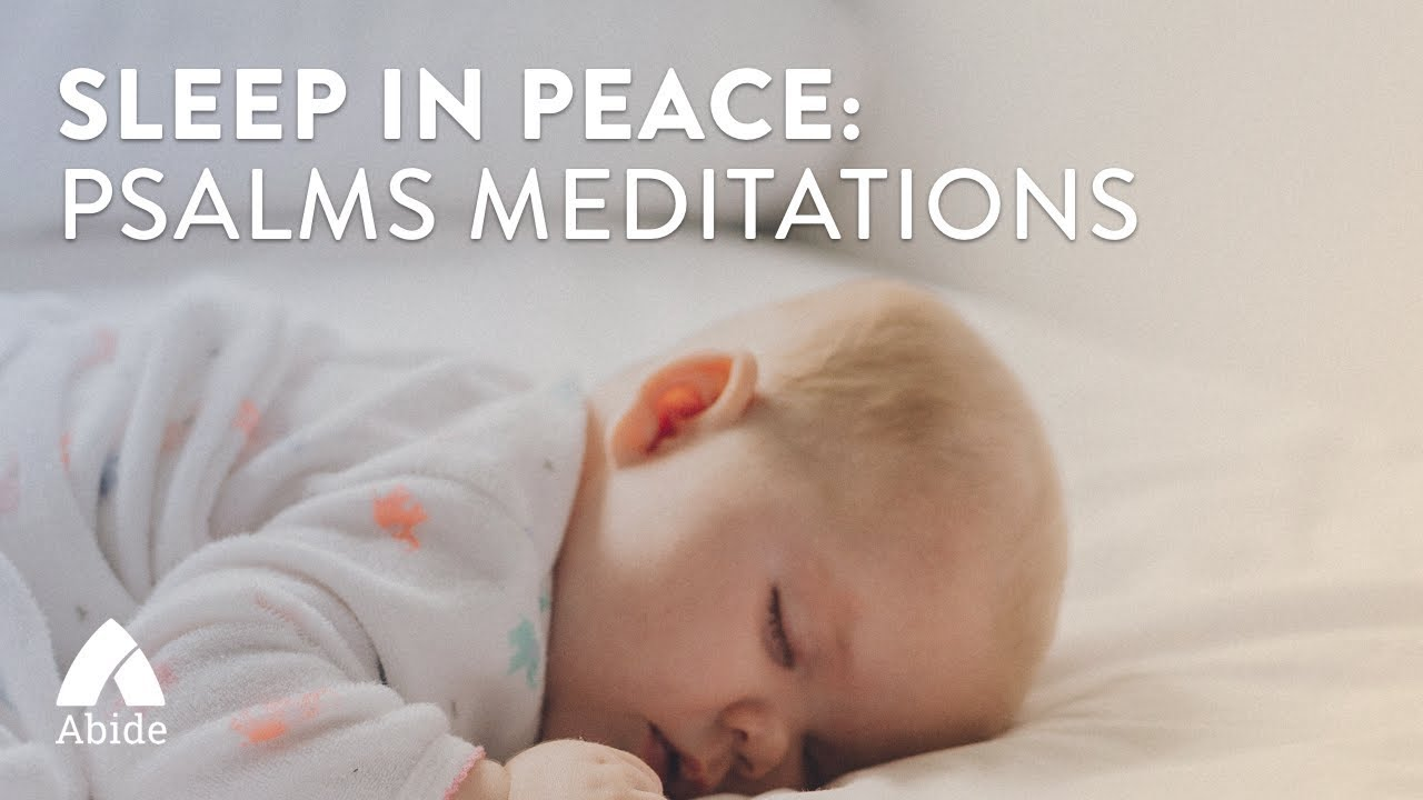 Sleep in Peace: Psalms Meditations (8 hours)