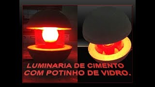 COMO FAZER LUMINÁRIA DE CIMENTO  E POTE DE VIDRO.