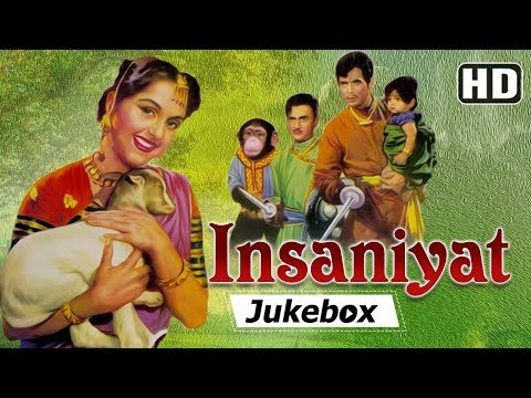 Insaniyat 1955 Songs  Dev Anand  Dilip Kumar  Bina Rai  Popular Hindi Songs HD