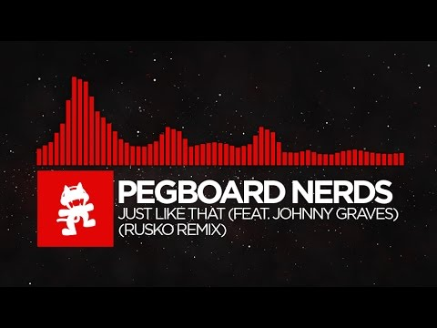 [DnB] - Pegboard Nerds - Just Like That (Rusko Remix) [Monstercat EP Release]