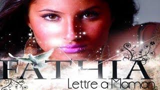 Fathia - Lettre à Maman