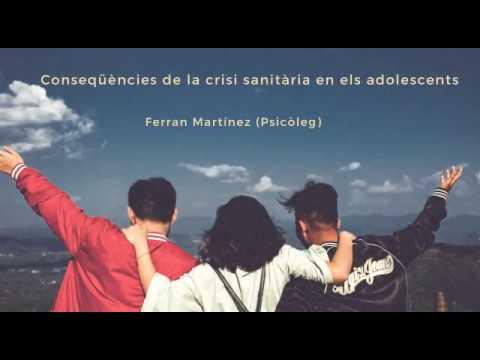 Conseqüències de la crisi sanitària en els adolescents amb Ferran Martínez (Psicòleg)