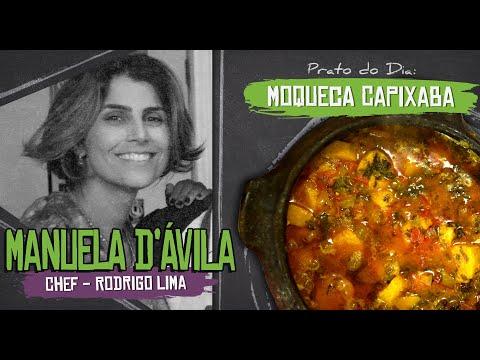 MOQUECA CAPIXABA Com MANUELA D'ÁVILA (Chef Rodrigo Lima) [+18]