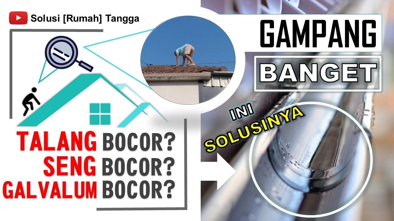 TRIK Menambal Atap SENG BOCOR! - YouTube