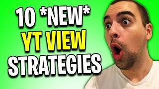 10 ACTUAL Methods to Get Views on YouTube with 0 Subs [NEW STRATEGY for 2020]
