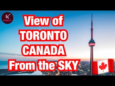 View Of TORONTO, CANADA From The SKY || Kataria TV ||