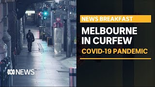 Coronavirus update 3 August - More to be announced in Vic after first night under curfew | ABC News