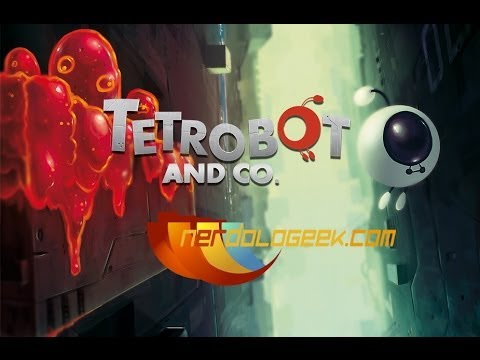 Tetrobot and Co. Walkthrough Sector 5-5 : Twisted Transistor