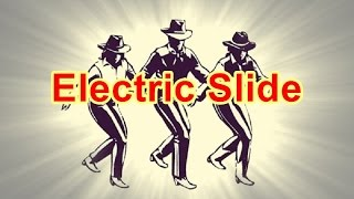 Electric Slide - Line Dance (Music)