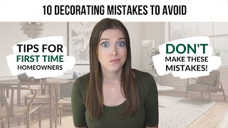 10 Mistakes New Homeowners Make When Decorating a New House