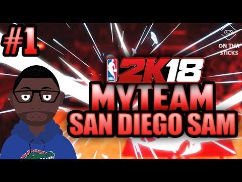NBA 2k18 MyTeam San Diego Sam EP. 1