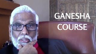 Ganesha Course