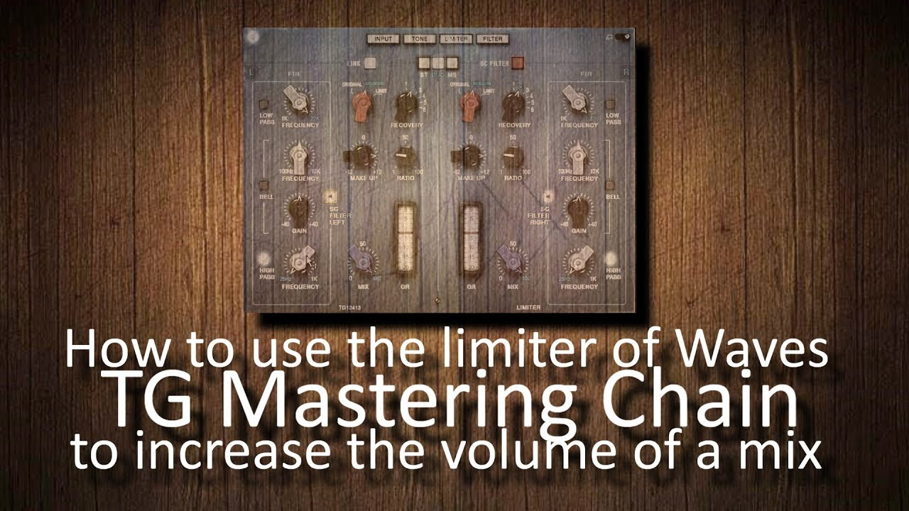 How to use Waves TG Mastering Chain to increase the volume of a mix or  master