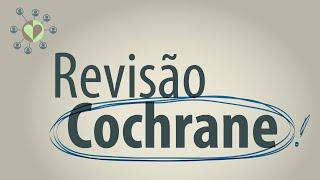 Revisão Cochrane