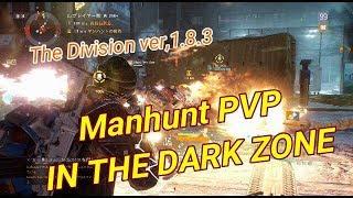 Manhunt PVP  IN THE DARK ZONE Ver,1.8.3(Build 9K Electronics Reclaimer)