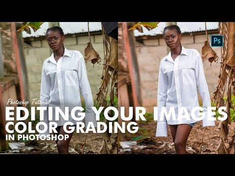 Photoshop Tutorial -  Editing Your Image, Color Grading thumbnail