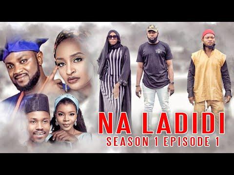 Download NA LADIDI ( EPISODE 1) Adam A Zango - Rahama Sadau - Umar M Shareef - Fatimah Hussain - Yusuf Lazio