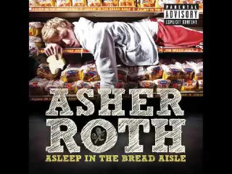 Lark On My Go Kart [DIRTY] - Asher Roth - Asleep In the Bread Isle