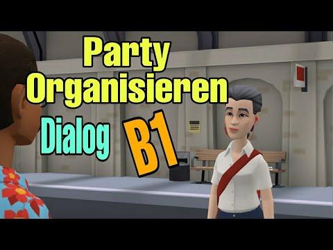 Deutsch - Lernen// Dialog Party organisieren //Deutsch B1 😊👌❣
