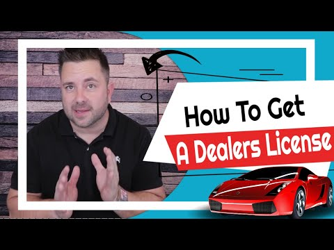 How to get your Dealers License & how to start a Car Dealership Part 1