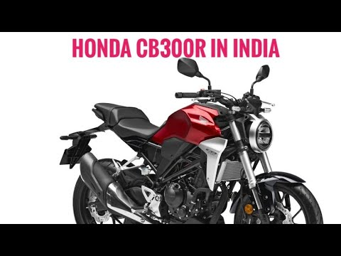 Honda CB300R Launched at 2.5 Lakhs - Booking Started