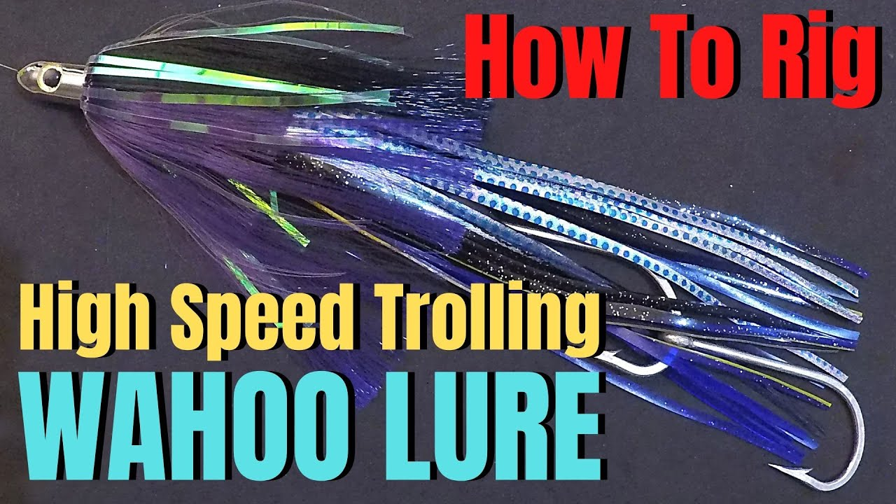 How To Rig A High Speed Trolling WAHOO Lure | High Speed Trolling Set Up