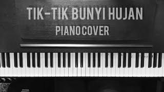 Tik - Tik Bunyi Hujan (Piano Cover) Played by Rizky 'Eky' Januardi