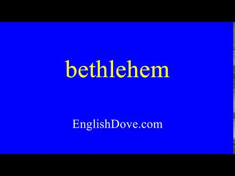 How to pronounce bethlehem in American English.