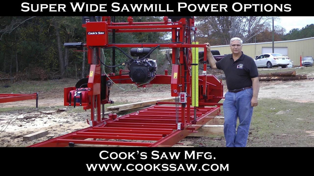 Cooks Saw Super Wide Sawmill Power Options