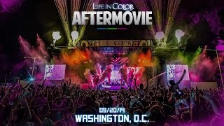 Life In Color - UNLEASH - Washington DC - 08/20/14 - Official Aftermovie