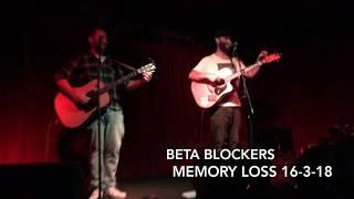 Beta Blockers - Memory Loss live 16-3-18