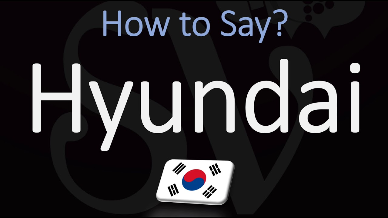 How to Pronounce Hyundai? (CORRECTLY) Korean Pronunciation