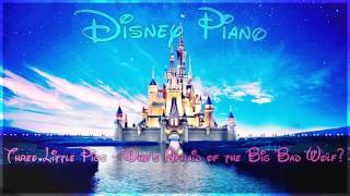 disney piano three little pigs who s afraid of the big bad wolf relaxing piano