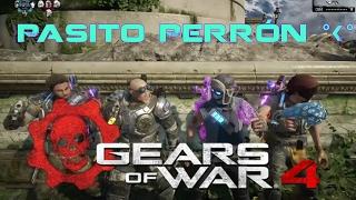 Pasito Perrón - Gears of War 4| AldaProX