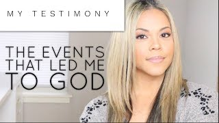 My Testimony The Events That Led Me To God Shannamariebvlogs