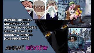 Review One Piece 908 - Reverie dimulai, Kemunculan IM dihadapan Gorosei serta Masalalu Bonney & Kuma