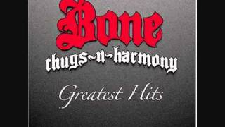 Bone Thugs N Harmony - Foe tha Love of $ Lyrics