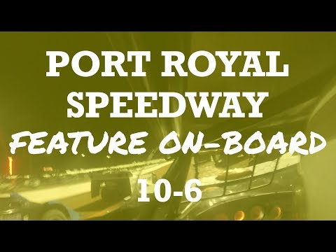 Port Royal Speedway 10-6 | Feature Race | On-Board