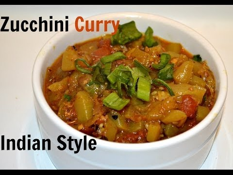 Zucchini curry indian recipe video by chawlas kitchen episode zucchini curry indian recipe video by chawlas kitchen episode 165 forumfinder