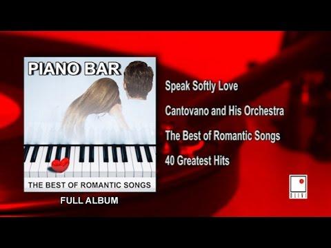 40 Hits - Romantic Piano Music - Piano Romántico - Full Album - Best of Cantovano and His Orchestra