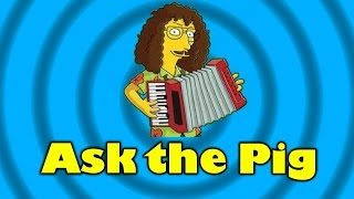 Ask The Pig #80 - Weird AL