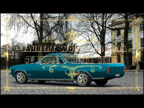Laurent Wolf  Calinda No Hopes & Misha Klein 2018 Remix