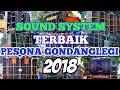 23 SOUND SYSTEM TERBAIK PESONA GONDANGLEGI 2018